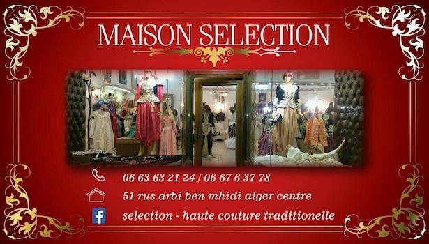 Maison Selection - Haute couture, Alger-Centre, Alger - 3ersi.com
